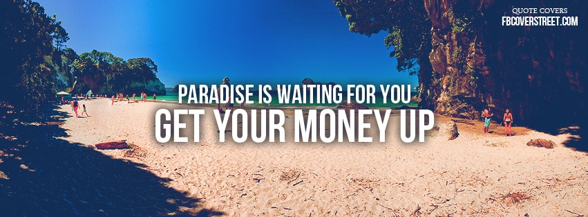 Get Your Money Up 2 Facebook Cover