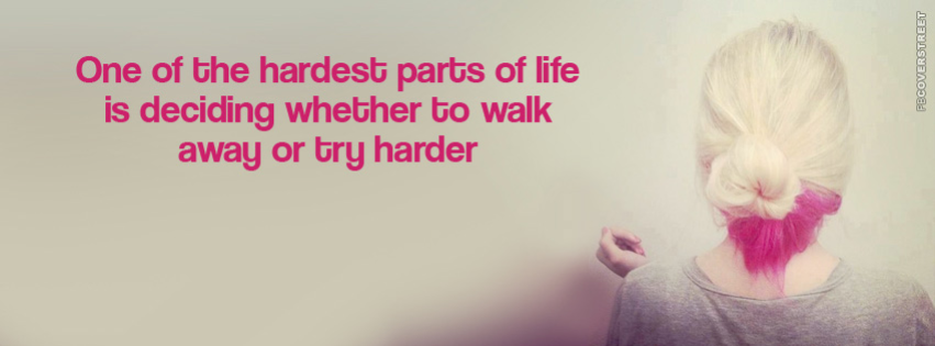 Walking Away Quote Facebook cover