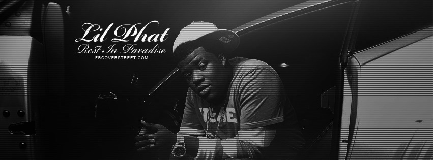 RIP Lil Phat Facebook Cover