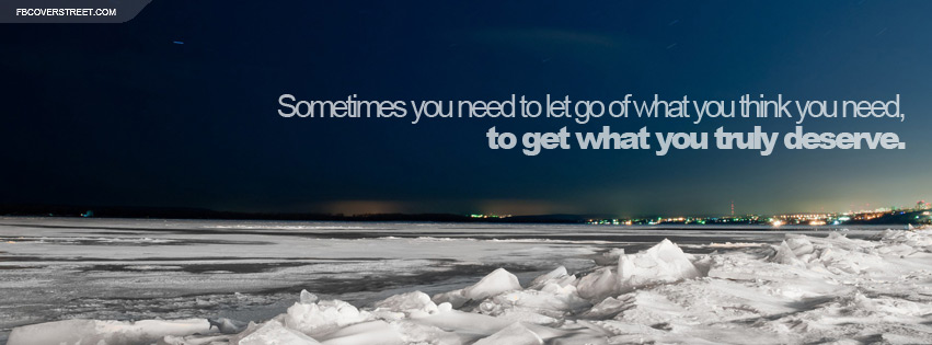 Let Go of What You Need Quote Facebook cover