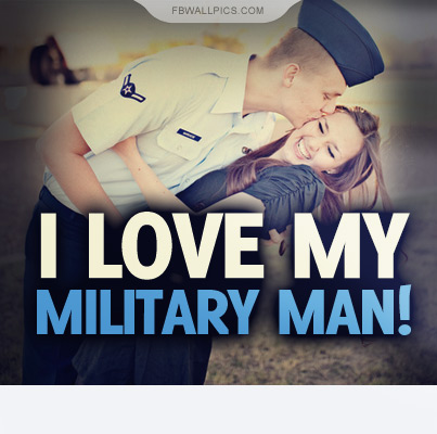 I Love My Military Man Quote Facebook picture