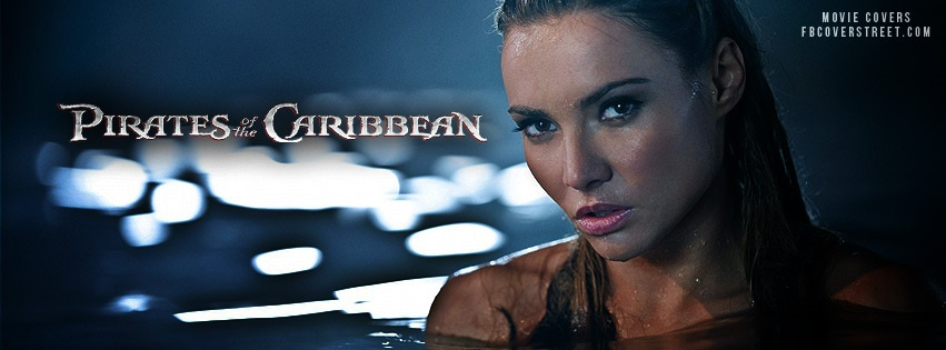 Pirates Of The Caribbean On Stranger Tides Syrena Facebook Cover