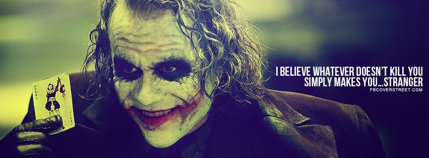 Heath Ledger Joker What Doesnt Kill You Quote Facebook Cover