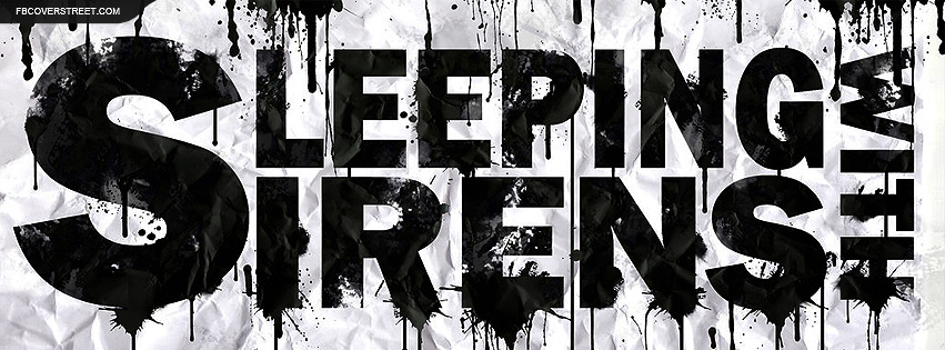 Sleeping With Sirens Type Facebook Cover