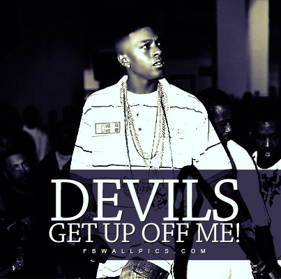 Lil Boosie Devils Get Up Off Me Quote Facebook picture