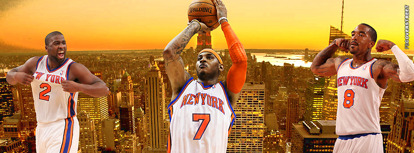 New York Knicks Felton Anthony and Smith  Facebook cover