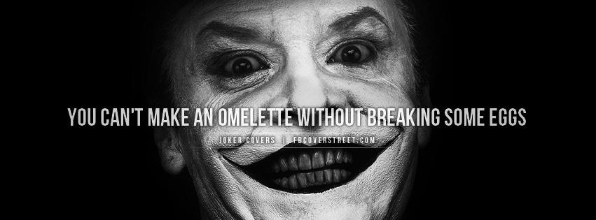 Jack Nicholson Joker Breakin Eggs Quote Facebook Cover