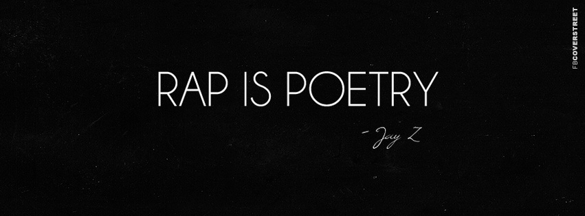 Rap Is Poetry Jay Z Quote  Facebook cover
