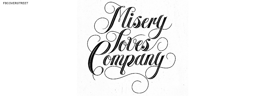 Misery Loves Company Quote  Facebook cover
