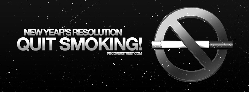 New Years Resolution Quit Smoking Cigarettes Facebook cover