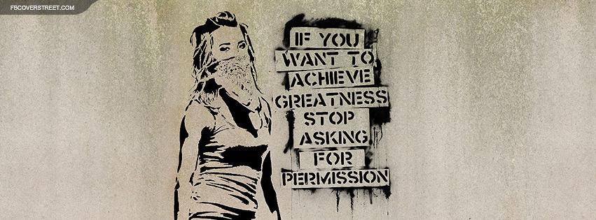 Achieve Greatness Graffiti Facebook cover