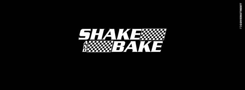 Shake And Bake  Facebook cover