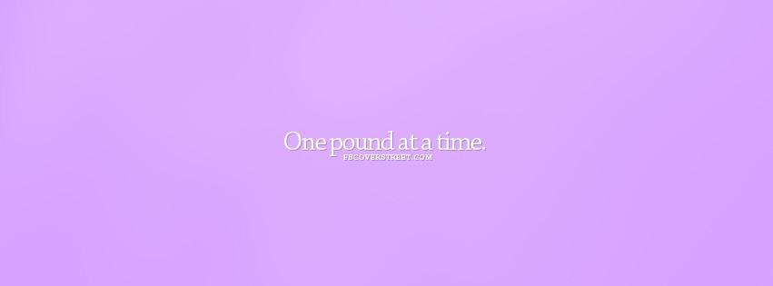 One Pound At A Time Purple Facebook cover