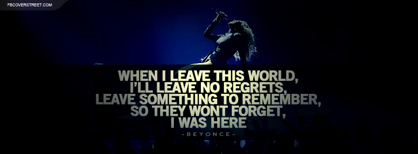 Beyonce I Was Here Lyrics Facebook Cover