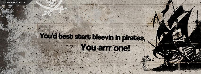 The Pirate Bay Believe In Pirates Facebook Cover