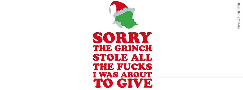 The Grinch Stole All My Fucks  Facebook Cover