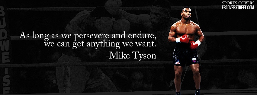 Mike Tyson Persevere And Endure Facebook Cover