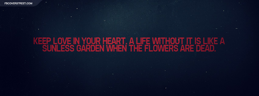 Keep Love In Your Heart Quote Facebook Cover