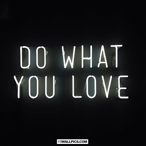 Do What You Love  Facebook picture