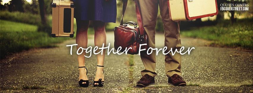 Together Forever Facebook Cover