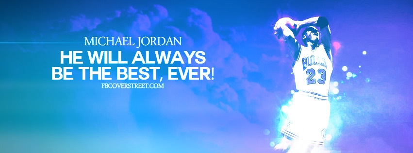 Michael Jordan Best Ever Facebook Cover
