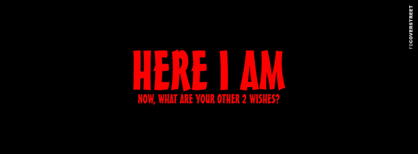 Here I Am  Facebook Cover