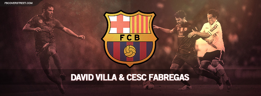 David Villa and Cesc Fabregas FC Barcelona Facebook cover