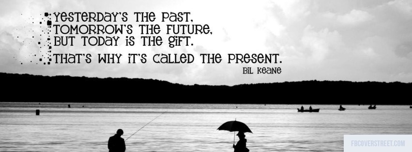 The Present Black and White Facebook Cover
