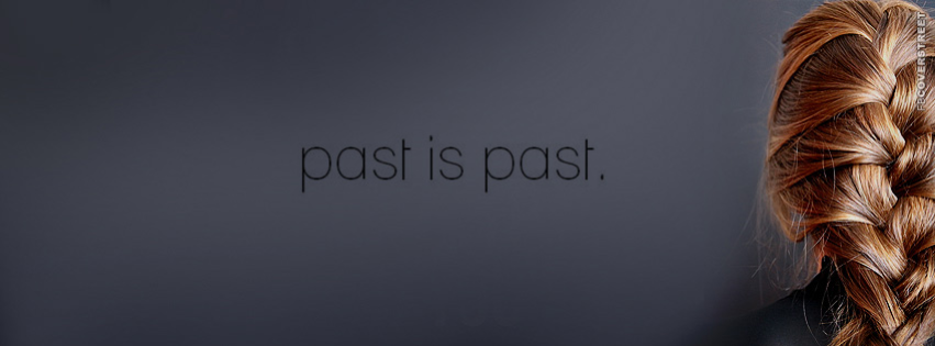 Past Is Past  Facebook cover