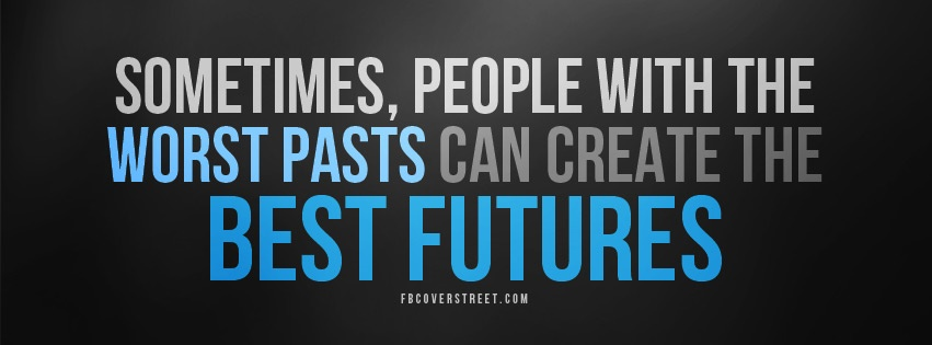 Worst Pasts Best Futures Blue Facebook Cover