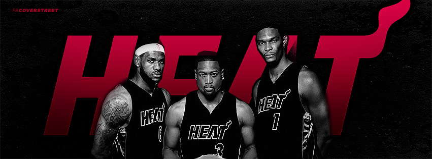Miami Heat The Big 3 Bosh Wade and James Facebook cover