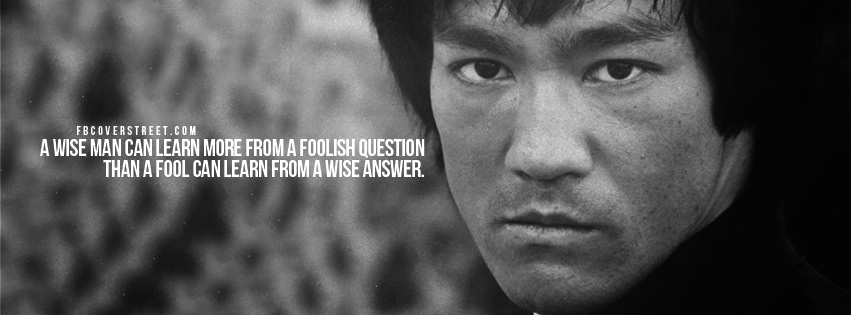Bruce Lee Wise Man Quote Facebook Cover Fbcoverstreetcom