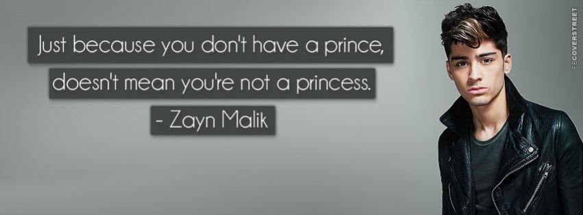 Zayn Malik Princess Quote  Facebook cover