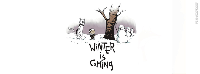 Calvin and Hobbes Winter is Coming Game of Thrones Spoof  Facebook cover