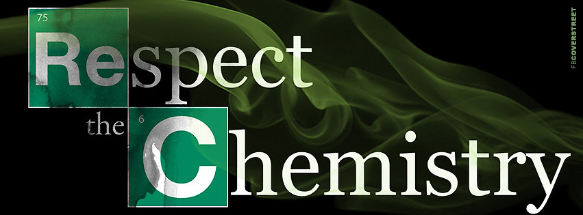 Breaking Bad Respect The Chemistry 2 Facebook Cover
