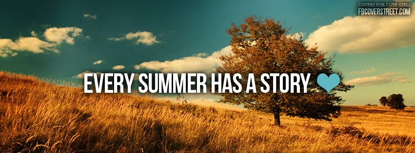 Every Summer Has A Story Facebook cover