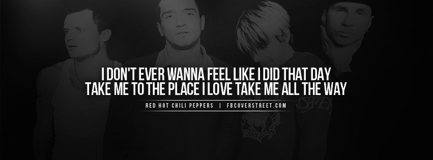 Red Hot Chili Peppers Under The Bridge Quote Facebook