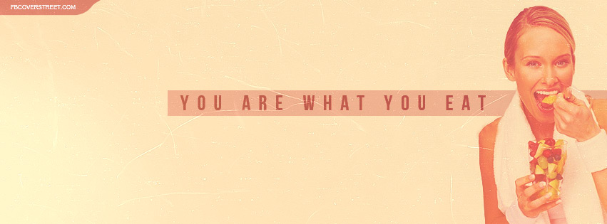 You Are What You Eat 2 Facebook cover