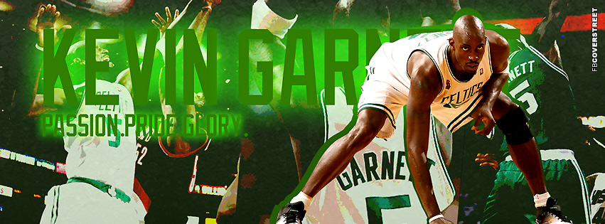 Boston Celtics Kevin Garnett Passion Pride Glory  Facebook cover