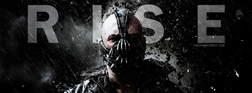 The Dark Knight Rises Bane Rise Facebook Cover