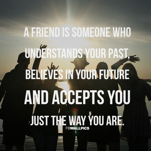 A Friend Accepts You Friendship Quote Facebook picture