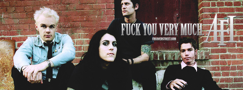 Fuck You Very Much AFI Quote Facebook Cover