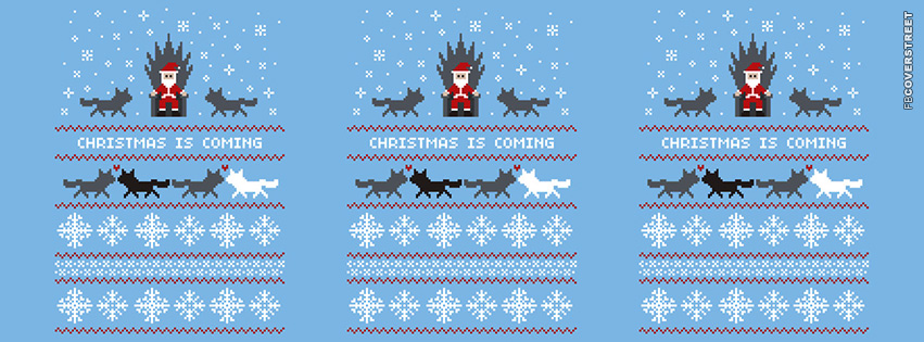 Christmas Is Coming Game of Thrones Pattern  Facebook Cover