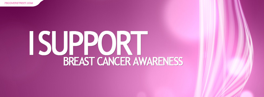 I Support Breast Cancer Awareness 5 Facebook Cover