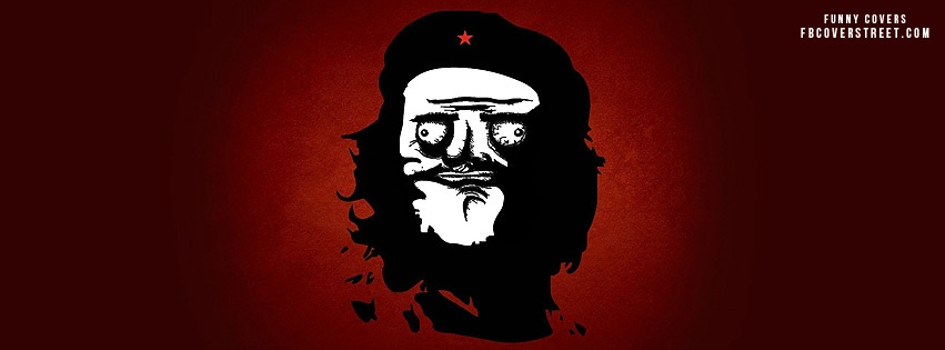 Me Gusta Che Guevara Meme Facebook Cover Fbcoverstreetcom