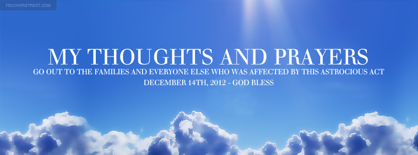 December 14th 2012 Thoughts and Prayers Facebook Cover