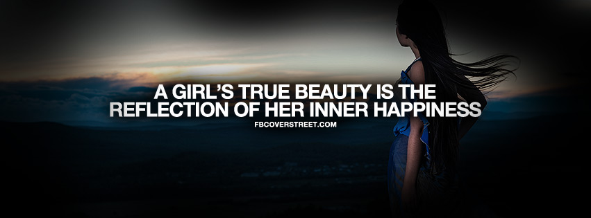 Inner Happiness Is Real Beauty Quote Facebook Cover Fbcoverstreetcom