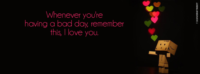 Remember I Love You Quote Facebook cover