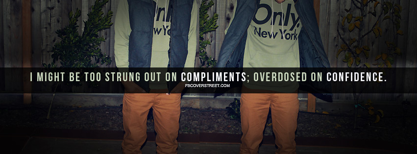 Too Strung Out On Compliments Facebook Cover