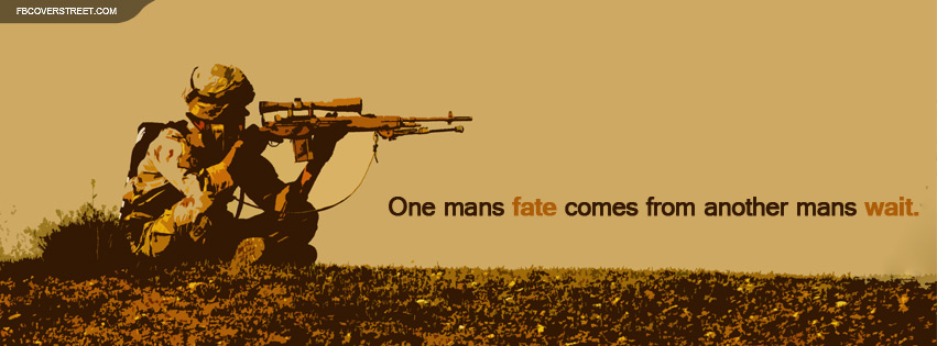 Sniper One Mans Fate Quote Facebook Cover